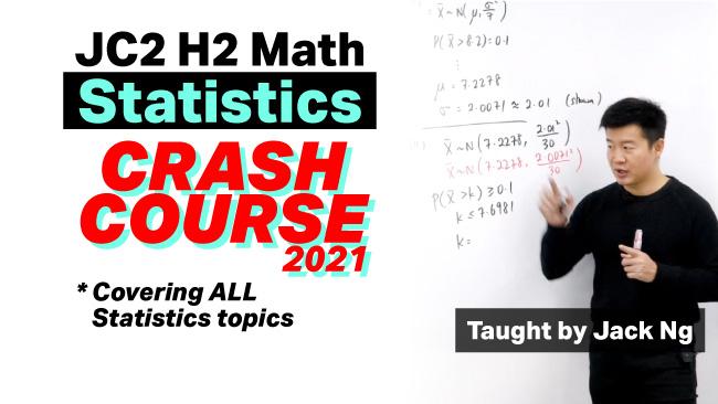 A Level JC H2 Math Statistics Crash Course